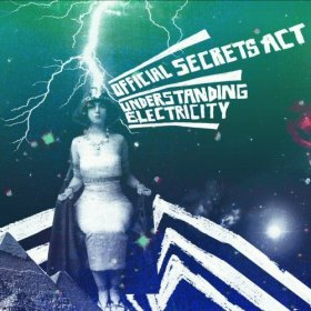 Official Secrets Act - Understanding Electricity [Vinyl, LP]