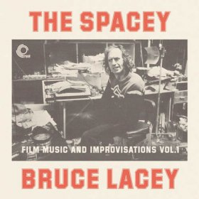 Bruce Lacey - The Spacey Bruce Lacey Vol. 1 [Vinyl, LP]