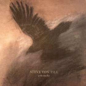 Steve Von Till - As The Crow Flies [Vinyl, LP]