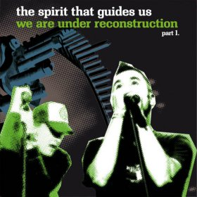 Spirit That Guides Us - We Are Under Reconstruction Pt 1 [CD]