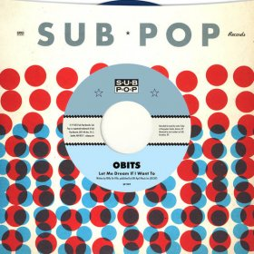 "Obits - Let Me Dream If You Want To [Vinyl, 7""]"
