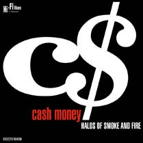 Cash Money - Halos Of Smoke And Fire [CD]