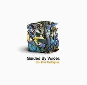 Guided By Voices - Do The Collapse [CD]