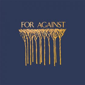 For Against - Echelons / December / In The Marshes (Box) [Vinyl, 3LP]