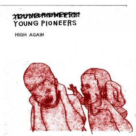 Young Pioneers - High Again [Vinyl, LP]