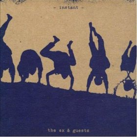 The Ex & Guests - Instant [2CD]