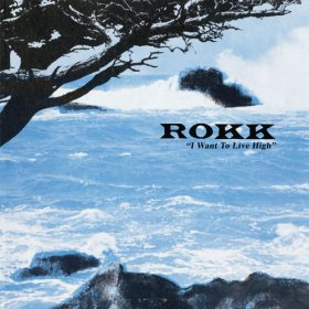 Rokk - I Want To Live High [Vinyl, LP]