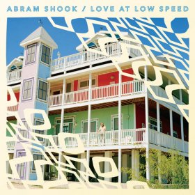 Abram Shook - Love At Low Speed [CD]