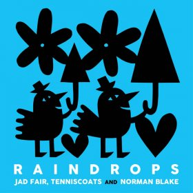 Jad Fair & Tenniscoats & Norman Blake - Raindrops [Vinyl, LP]