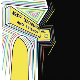 Various - Jeff Ozdemir & Friends Vol. 2 [Vinyl, 2LP]