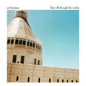 Art Feynman - Blast Off Through The Wicker [CD]