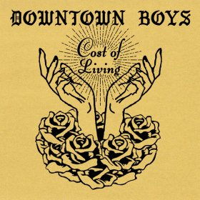 Downtown Boys - Cost Of Living [Vinyl, LP]
