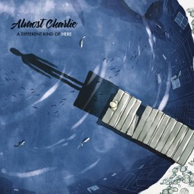 Almost Charlie - A Different Kind Of Here [CD]