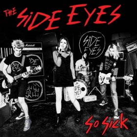 Side Eyes - So Sick [CD]