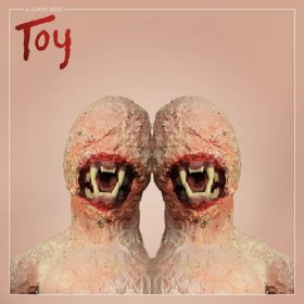 A Giant Dog - Toy [Vinyl, LP]