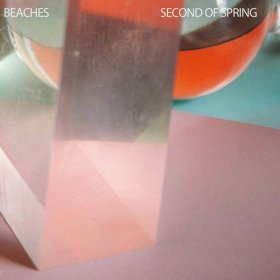 Beaches - Second Of Spring [CD]