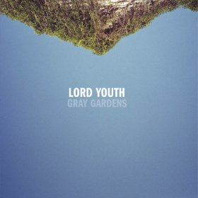 Lord Youth - Gray Gardens [CD]