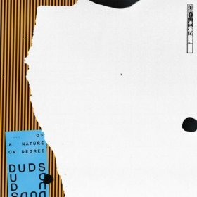Duds - Of A Nature Of Degree [Vinyl, LP]