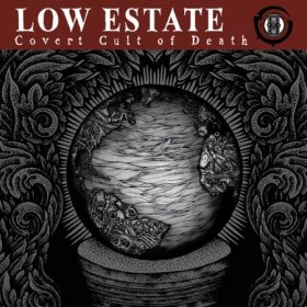 Low Estate - Covert Cult Of Death [CD]