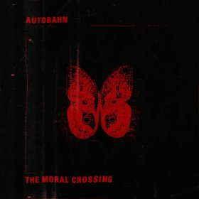 Autobahn - The Moral Crossing (Red) [Vinyl, LP]