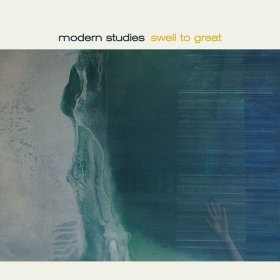 Modern Studies - Swell To Great (Transparent Frost) [Vinyl, LP]