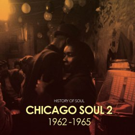 Various - Chicago Soul Vol. 2 (1962-1965) [2CD]