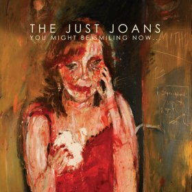 Just Joans - You Might Be Smiling Now [Vinyl, LP]