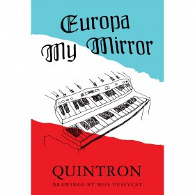 Quintron - Europa My Mirror (Drawings By Miss Pussycat) [BOEK]