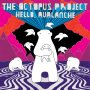 Octopus Project - Hello, Avalanche 11th Anniversary Dlx Edition