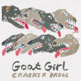 "Goat Girl - Cracker Drool [Vinyl, 7""]"
