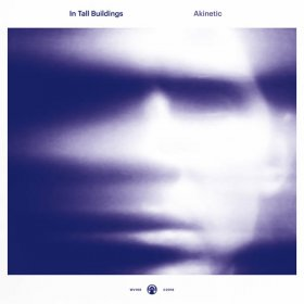 In Tall Buildings - Akinetic [Vinyl, LP]