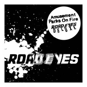 Amusement Parks On Fire - Road Eyes (Deluxe) [2CD]
