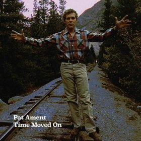 Pat Ament - Time Moved On [CD]