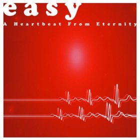 Easy - A Heartbeat From Eternity [CD]