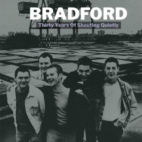 Bradford - Thirty Years Of Shouting Quietly [2CD]