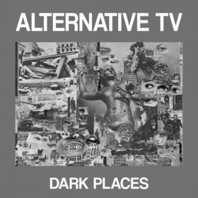 "Alternative Tv - Dark Places [Vinyl, 12""]"