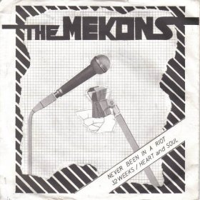 "Mekons - Never Been In A Riot (Clear) [Vinyl, 7""]"