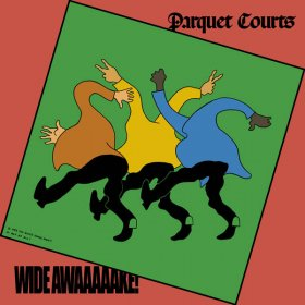 Parquet Courts - Wide Awake! (Deluxe) [Vinyl, LP]