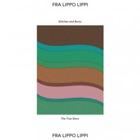 "Fra Lippo Lippi - Stitches And Burns [Vinyl, 7""]"