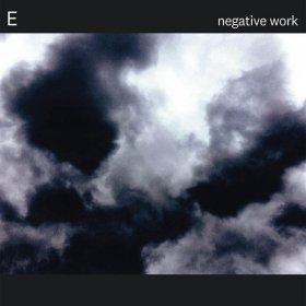 E - Negative Work [Vinyl, LP]