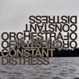 Orchestra Of Constant Distress - Distress Test [Vinyl, LP]