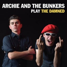"Archie & The Bunkers - Play The Damned [Vinyl, 7""]"
