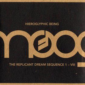 Hieroglyphic Being - The Replicant Dream Sequence [CD]