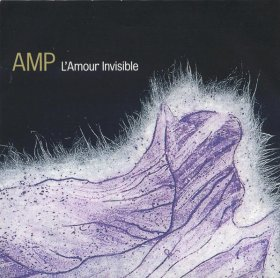 Amp - L'Amour Invisible [CD]