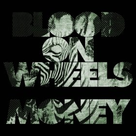 Blood On Wheels - Blood Money [Vinyl, LP + CD]