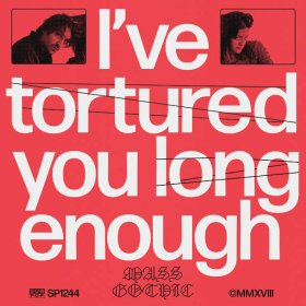 Mass Gothic - I'Ve Tortured You Long Enough [Vinyl, LP]