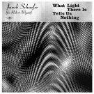 Janek Schaefer (for Robert Wyatt) - What Light There Is Tells Us Nothing (Gold)
