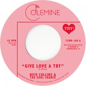 "Nico Collins & The Soul Change - Give Love A Try [Vinyl, 7""]"