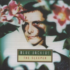Blue Orchids - The Sleeper [CD]