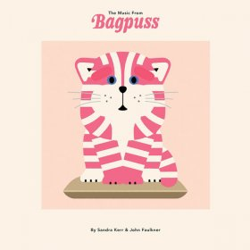Sandra Kerr & John Faulkner - The Music From Bagpuss [Vinyl, LP]